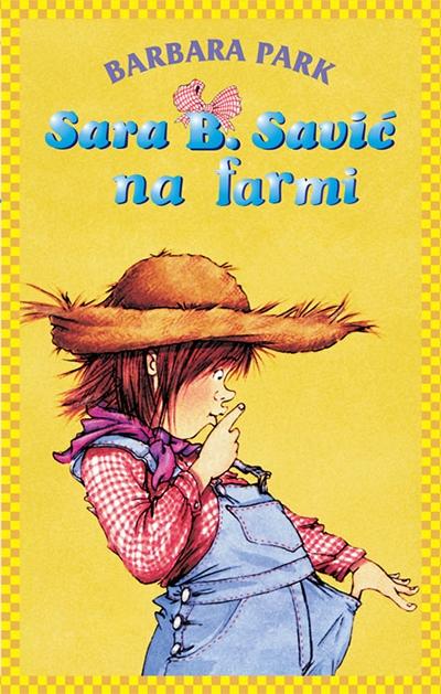 Sara B Savić na farmi