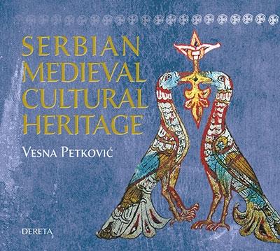 Serbian Medieval Cultural Heritage