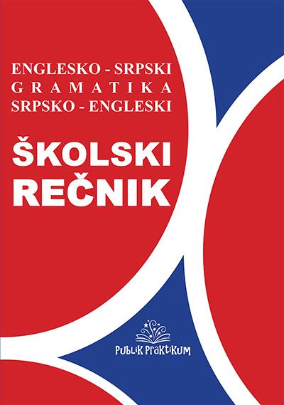 Školski englesko - srpski, srpsko - engleski rečnik sa gramatikom