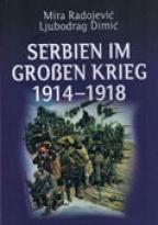 Serbien im Grossen Krieg 1914-1918