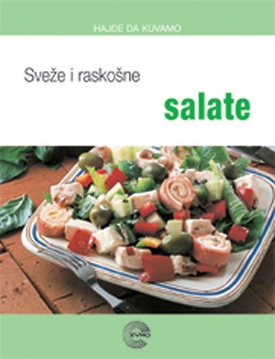 Sveže i raskošne salate
