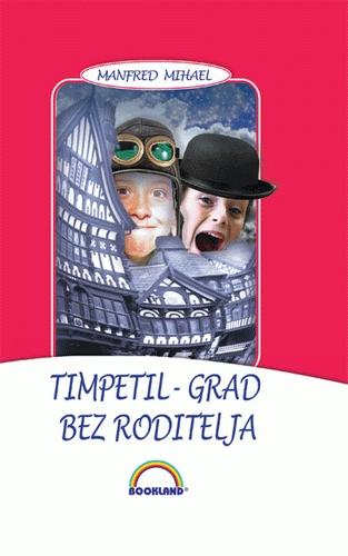 Timpetil - grad bez roditelja