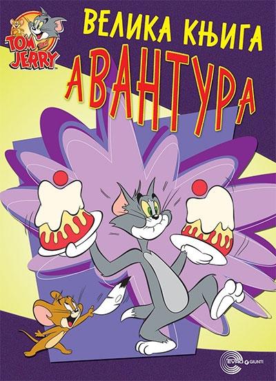 Tom i Jerry - Velika knjiga avantura