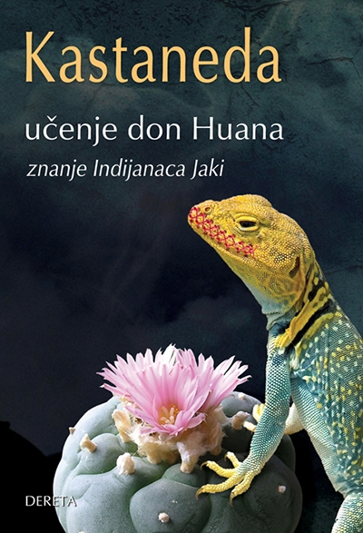 Učenje Don Huana - znanje Indijanaca Jaki