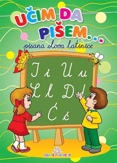 Učim da pišem - pisana slova latinice