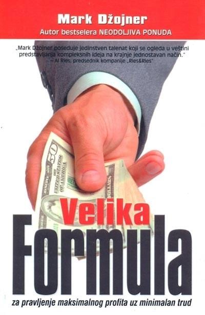 Velika formula za pravljenje maksimalnog profita uz minimalan trud
