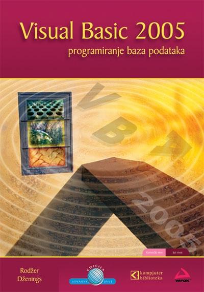 Visual Basic 2005 programiranje baza podataka