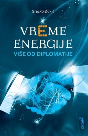 Vreme energije - Više od diplomatije