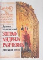 Zograf Andrija Raičević epoha i delo