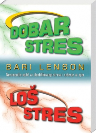 Dobar stres, loš stres