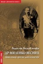 Dr Milenko Vesnić - gransenjer srpske diplomatije