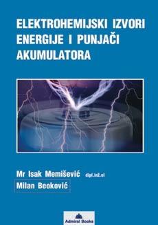 Elektrohemijski izvori energije i punjači akumulatora