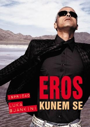 Eros – kunem se