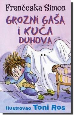 Grozni Gaša i kuća duhova