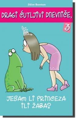 Jesam li princeza ili žaba?