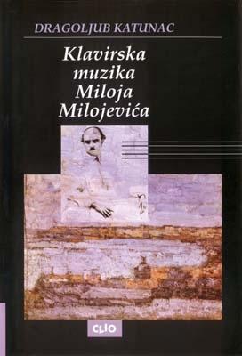 Klavirska muzika Miloja Milojevića