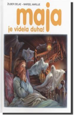 Maja je videla duha! (latinično izdanje)