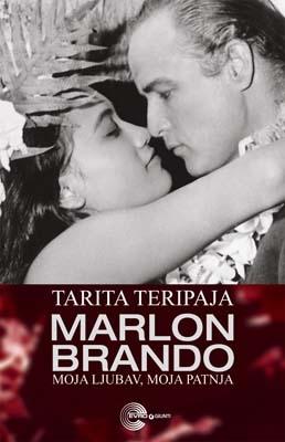 Marlon Brando, moja ljubav, moja patnja