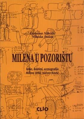 Milena u pozorištu – lutke, kostimi, scenografija Milene Jeftić Ničeve Kostić