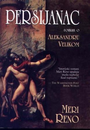 Persijanac - roman o Aleksandru Velikom