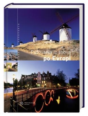 Putovanja iz snova po evropi