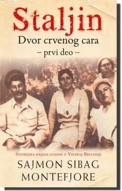 Staljin: Dvor crvenog cara - prvi deo