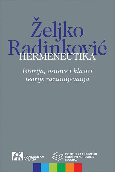 Hermeneutika. Istorija, osnove i klasici teorije razumijevanja