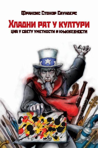 Hladni rat u kulturi - CIA u svetu umetnosti i književnosti
