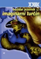 Imaginarni turčin - XX vek