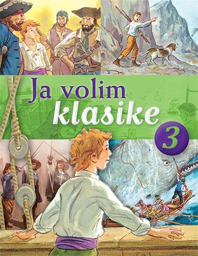 Ja volim klasike 3: Ostrvo s blagom, Tajanstveno ostrvo, Mobi Dik, Tri musketara