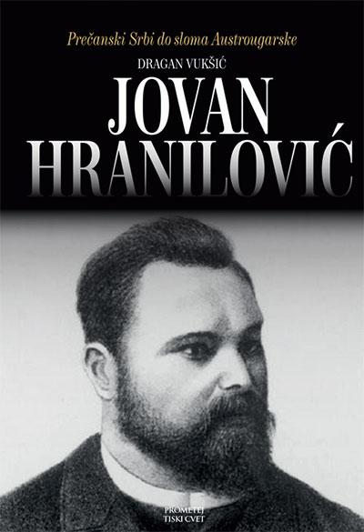 Jovan Hranilović: lik i delo najpoznatijeg i najzaslužnijeg Žumberčanina