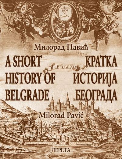 Kratka istorija Beograda - A Short History of Belgrade