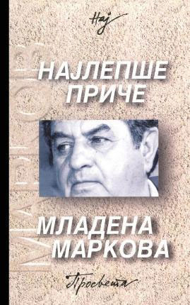 Najlepše priče Mladena Markova