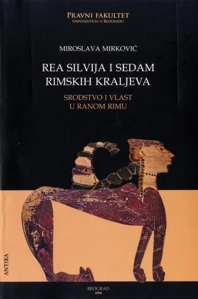 Rea Silvija i sedam rimskih kraljeva: srodstvo i vlast u ranom Rimu