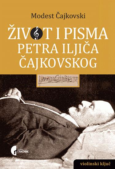 Život i pisma Petra Iljiča Čajkovskog