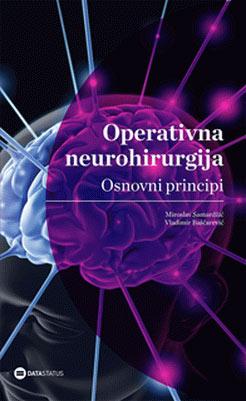 Operativna neurohirurgija: Osnovni principi