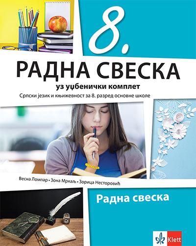 Srpski jezik 8 - radna sveska uz udžbenički komplet za 8. razred osnovne škole