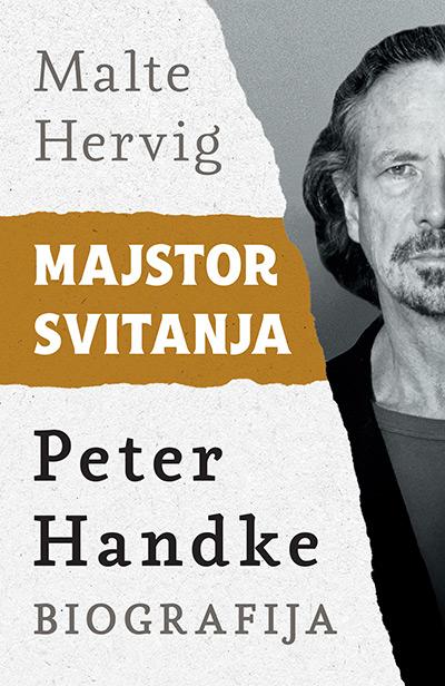 Majstor svitanja: Peter Handke - biografija