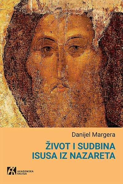 Život i sudbina Isusa iz Nazareta